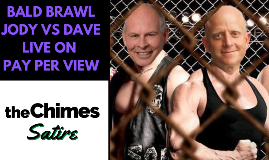"Satire: Bald Brawl: Jody and Dave go ""Head to Head"""